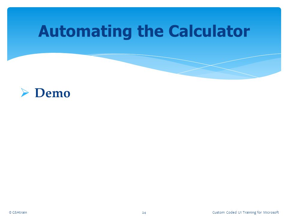Automating the Calculator