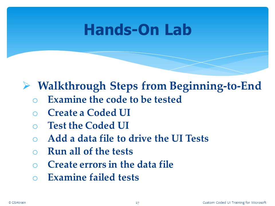 Hands-On Lab Walkthrough Steps from Beginning-to-End