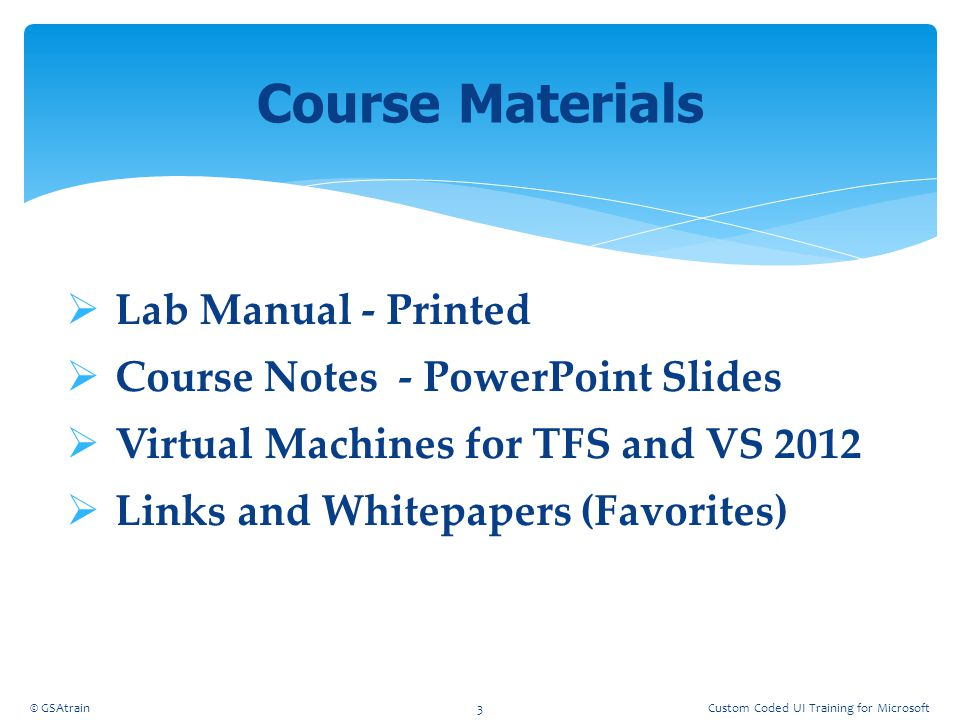 Course Materials Lab Manual - Printed Course Notes - PowerPoint Slides