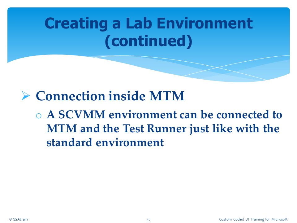 Creating a Lab Environment (continued)