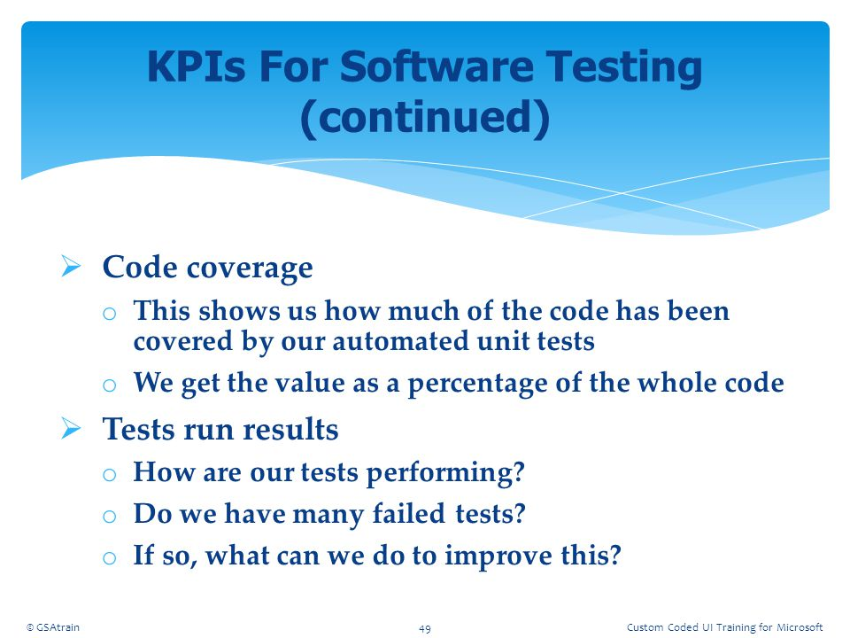 KPIs For Software Testing (continued)