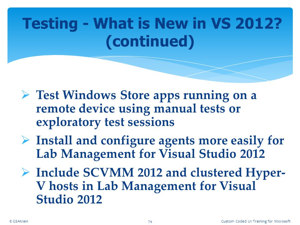 Testing - What is New in VS 2012 (continued)