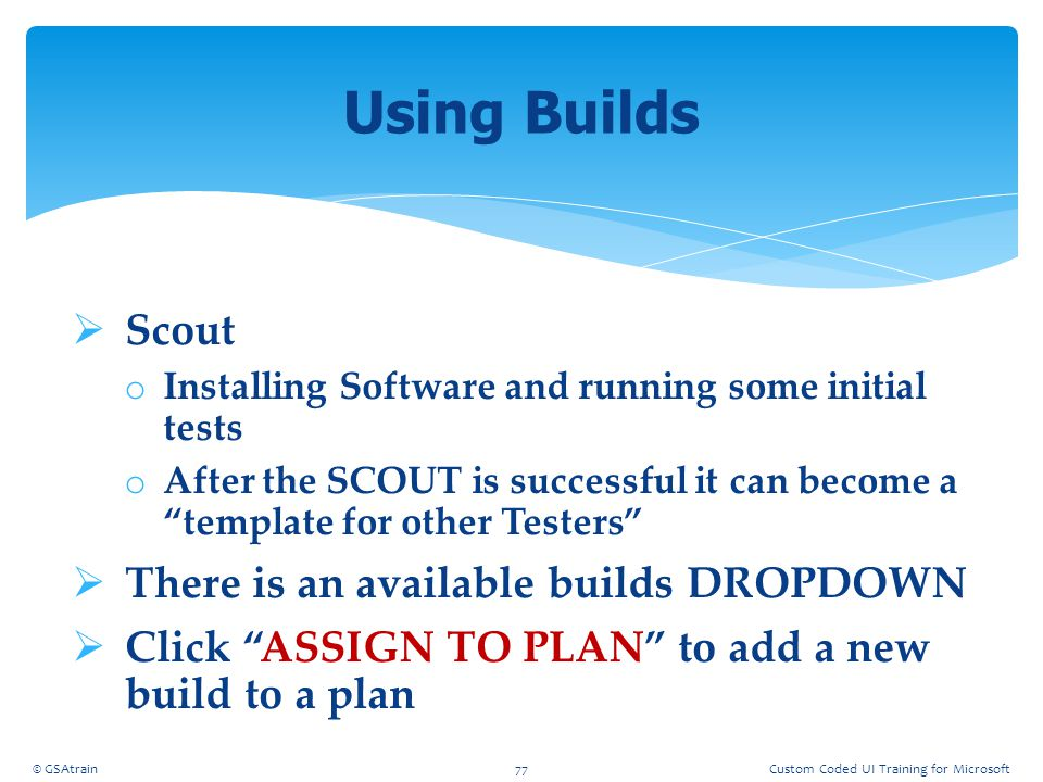 Using Builds Scout There is an available builds DROPDOWN