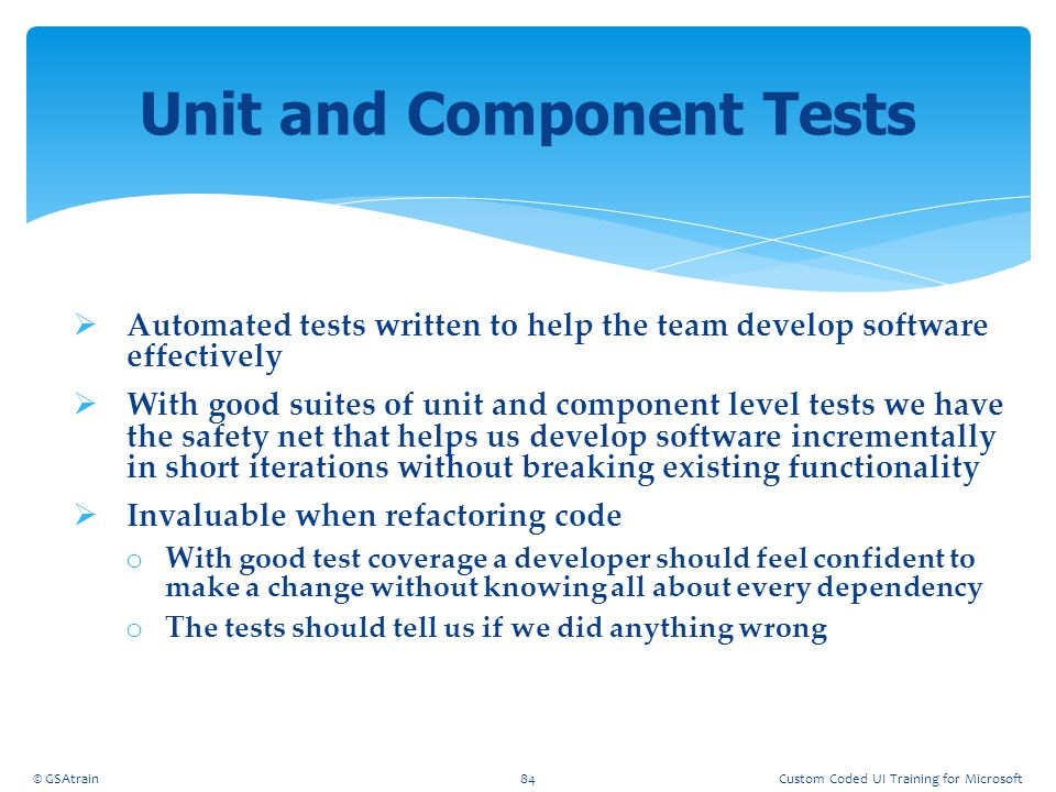 Unit and Component Tests