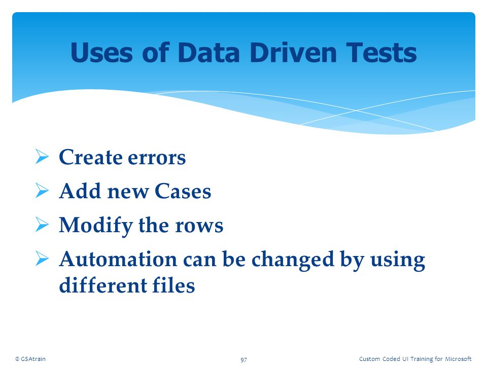 Uses of Data Driven Tests