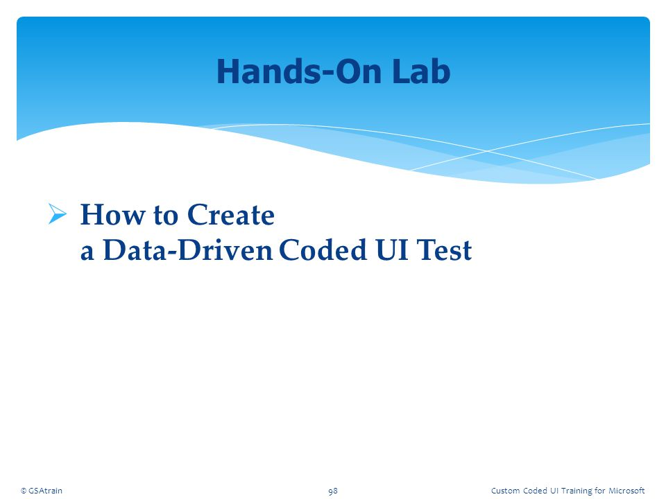 Hands-On Lab How to Create a Data-Driven Coded UI Test