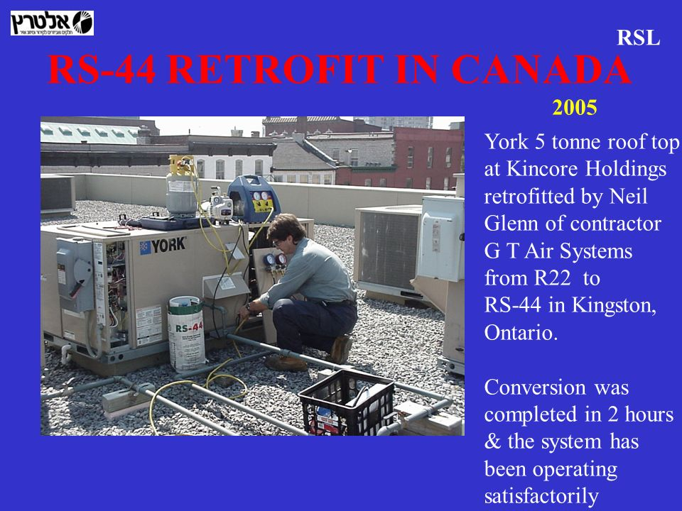 RS-44 RETROFIT IN CANADA RSL 2005 York 5 tonne roof top