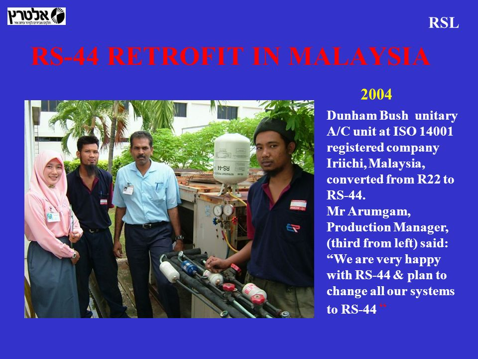 RS-44 RETROFIT IN MALAYSIA