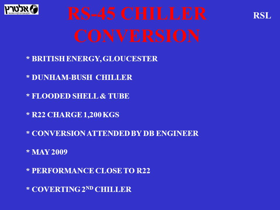 RS-45 CHILLER CONVERSION