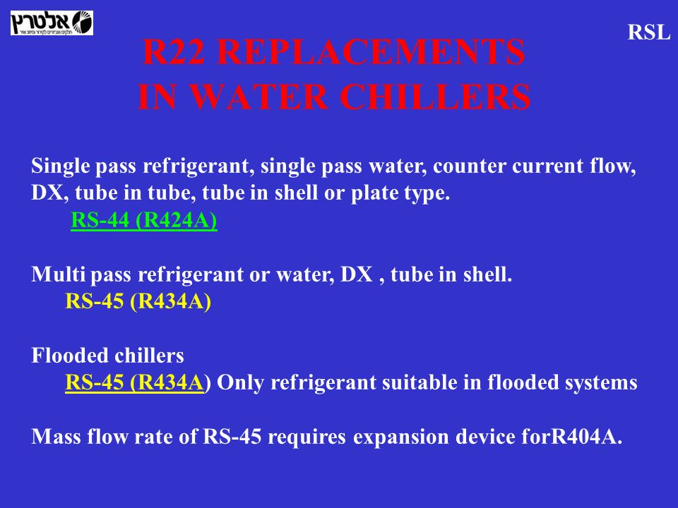 R22 REPLACEMENTS IN WATER CHILLERS