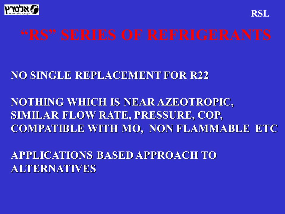 RS SERIES OF REFRIGERANTS