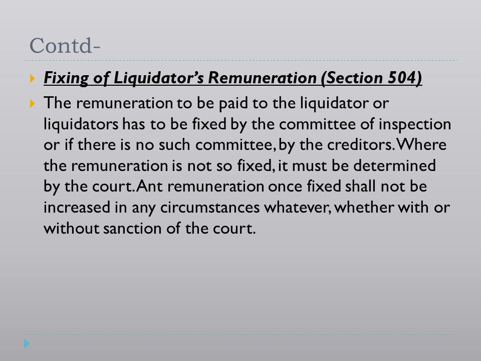 Contd- Fixing of Liquidator's Remuneration (Section 504)