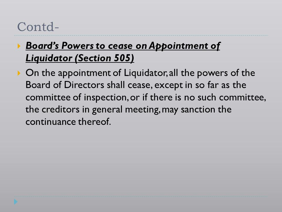 Contd- Board's Powers to cease on Appointment of Liquidator (Section 505)