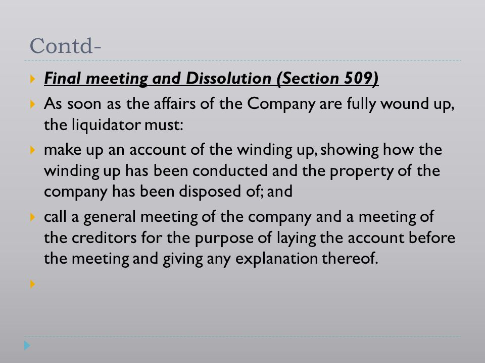 Contd- Final meeting and Dissolution (Section 509)