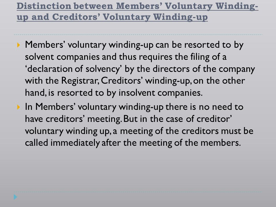 Distinction between Members' Voluntary Winding-up and Creditors' Voluntary Winding-up