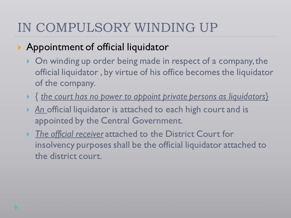 IN COMPULSORY WINDING UP