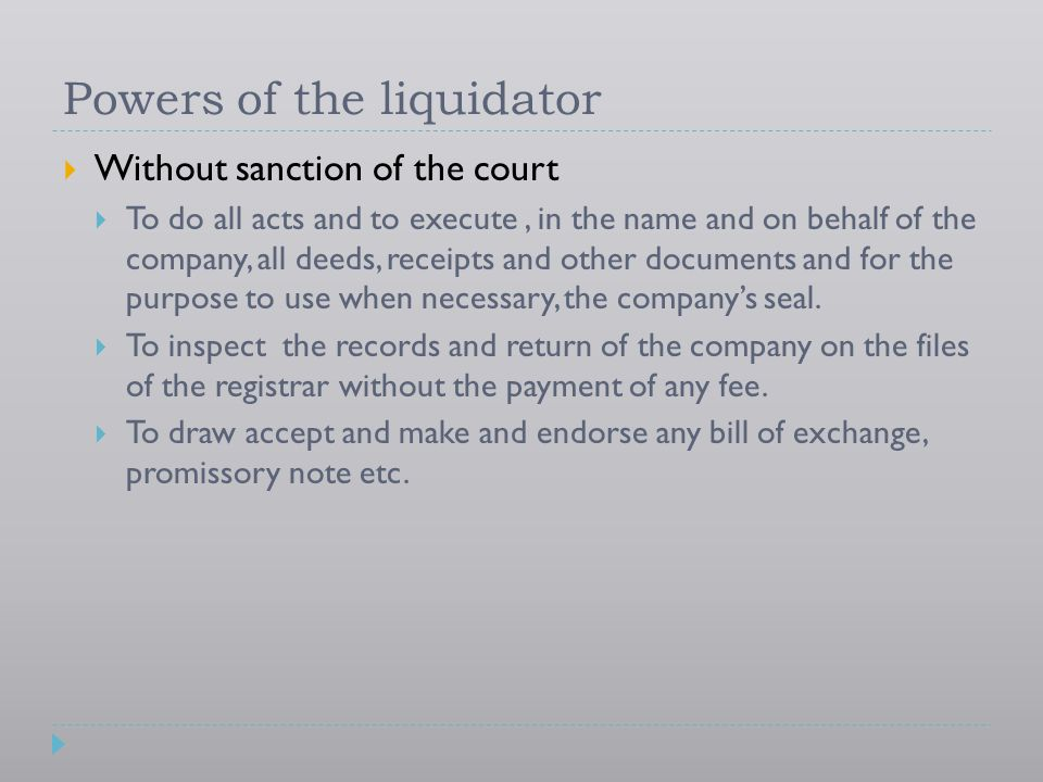 Powers of the liquidator