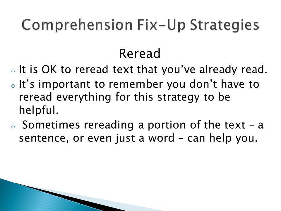 Comprehension Fix-Up Strategies