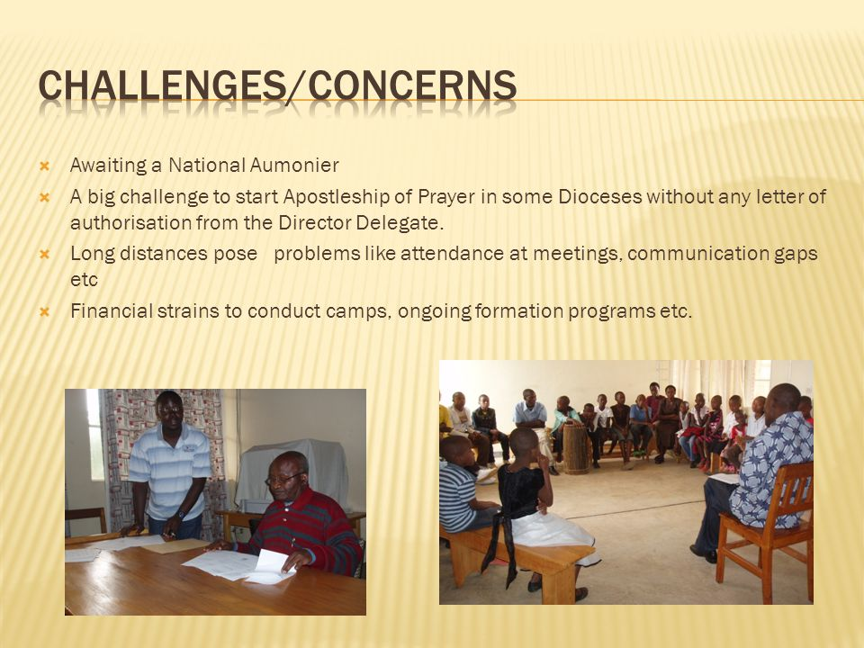 Challenges/concerns Awaiting a National Aumonier