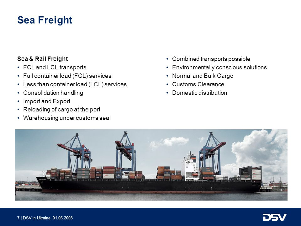 Sea Freight Sea & Rail Freight FCL and LCL transports