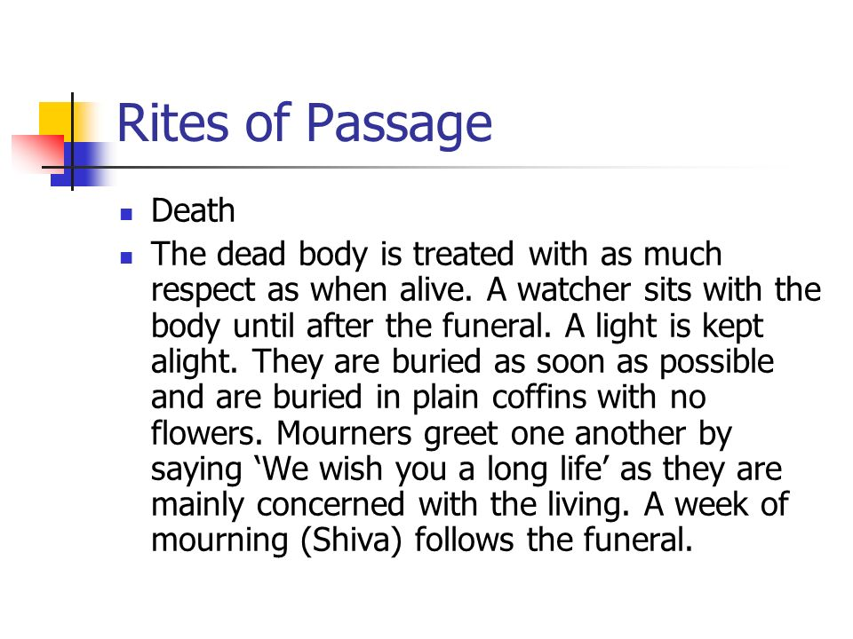 Rites of Passage Death.