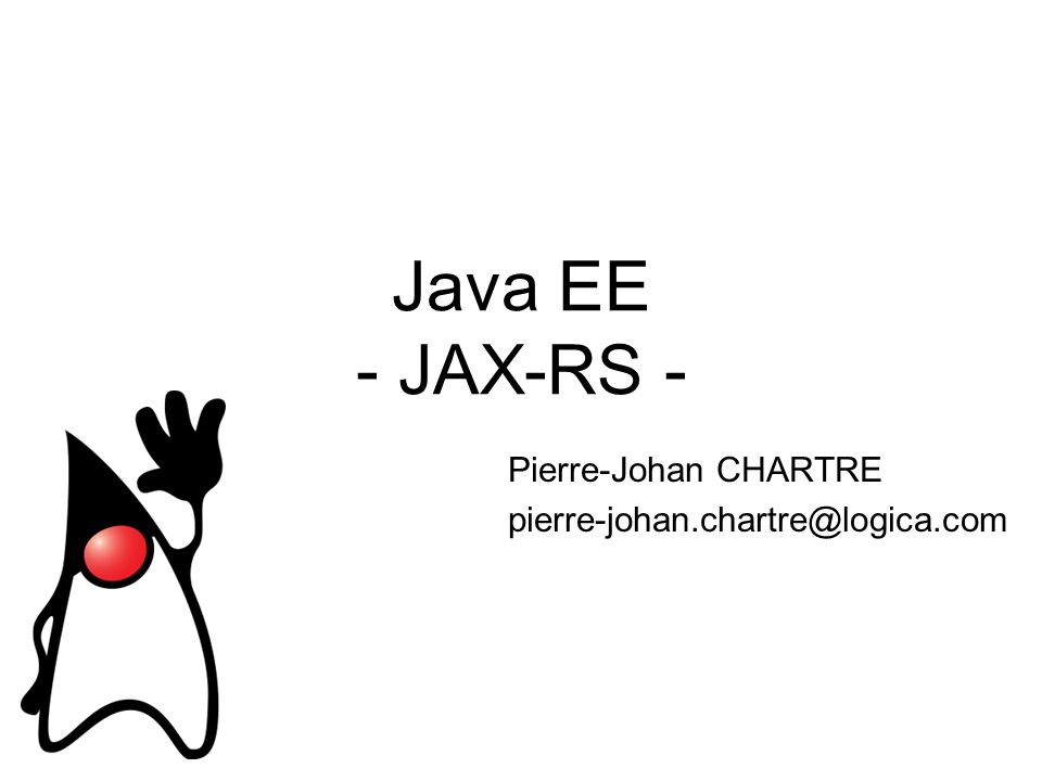 Pierre-Johan CHARTRE pierre-johan.chartre@logica.com