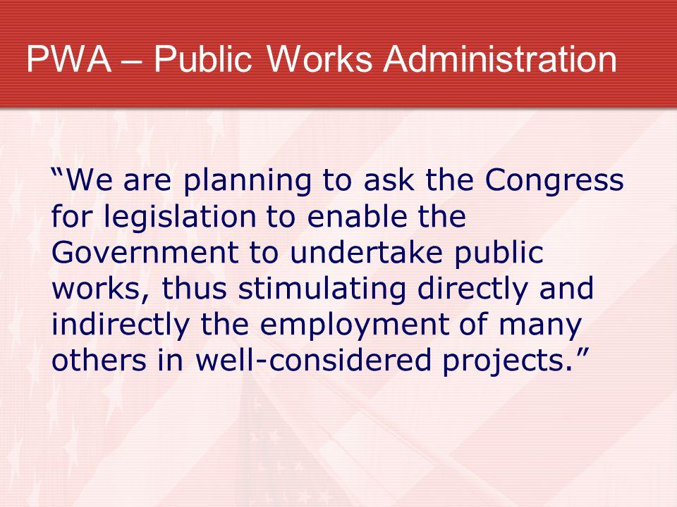PWA – Public Works Administration