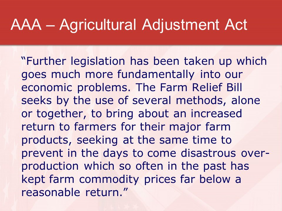 AAA – Agricultural Adjustment Act