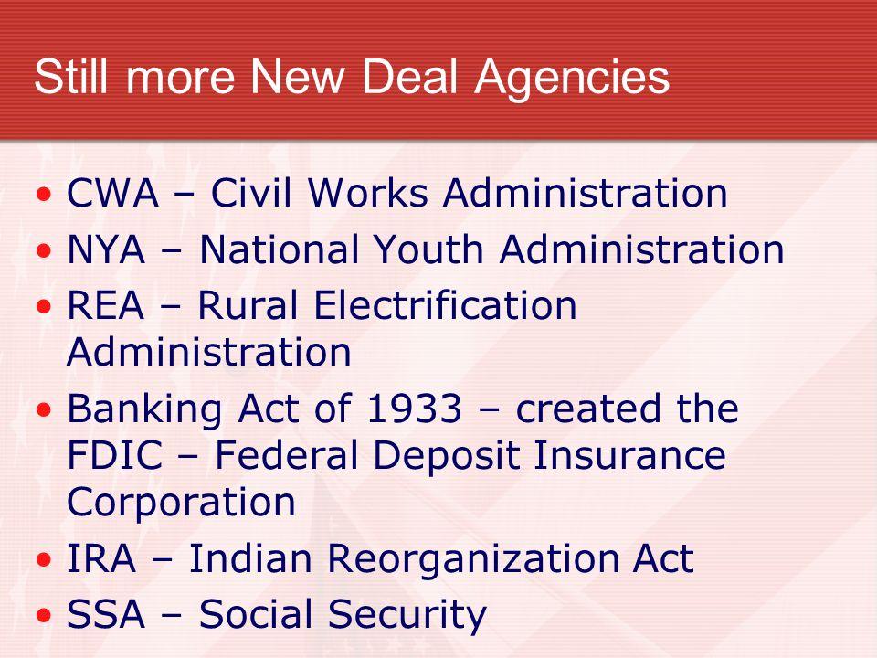 Still more New Deal Agencies