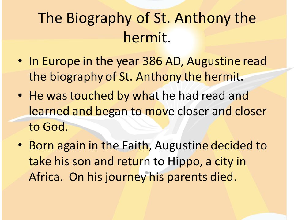 The Biography of St. Anthony the hermit.