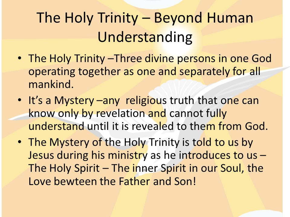 The Holy Trinity – Beyond Human Understanding