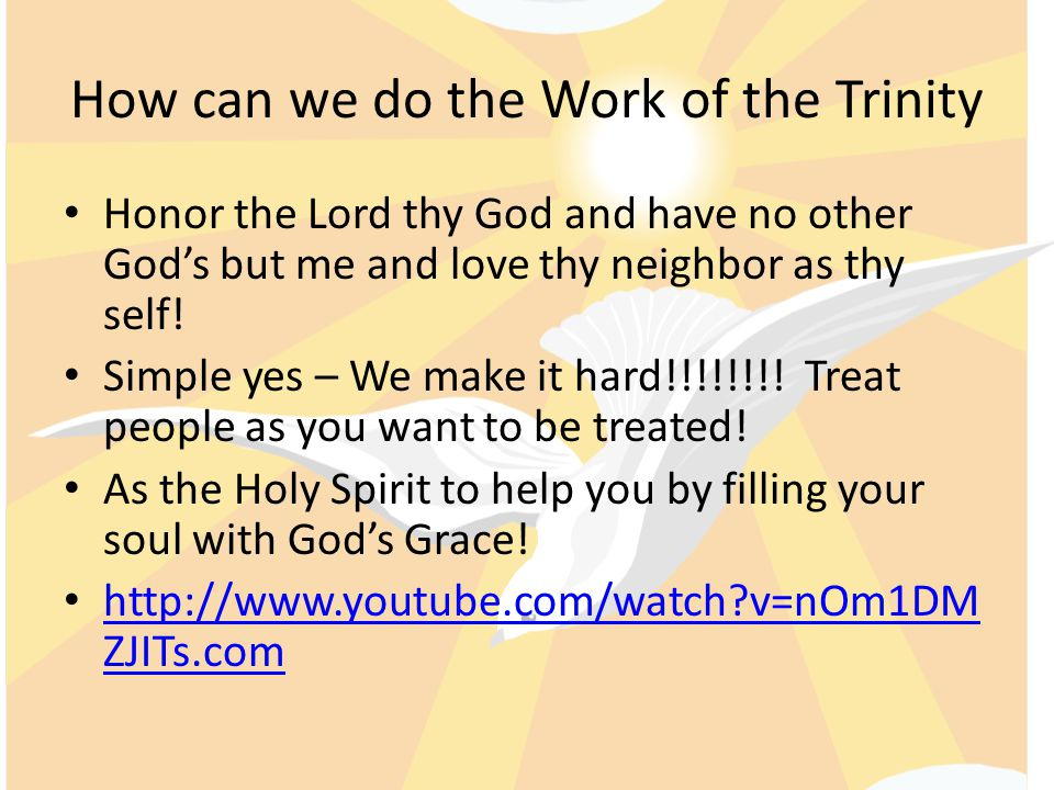 How can we do the Work of the Trinity
