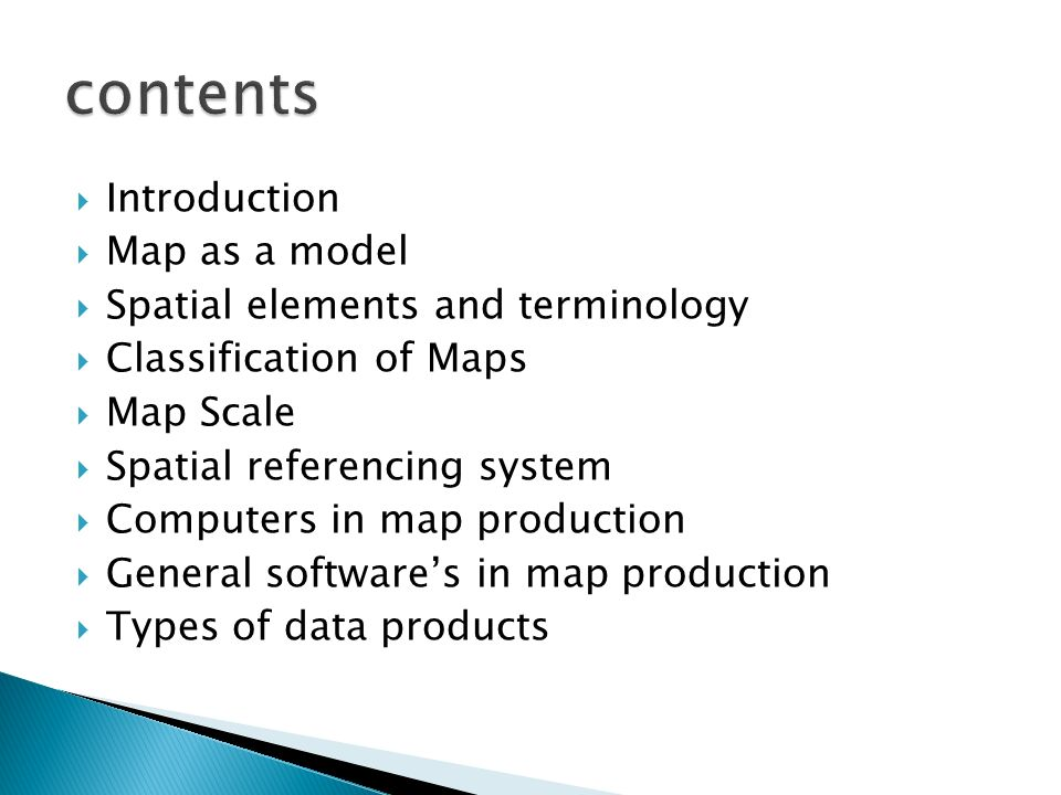 contents Introduction Map as a model Spatial elements and terminology