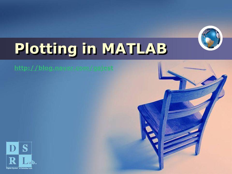 Plotting in MATLAB http://blog.naver.com/gajest