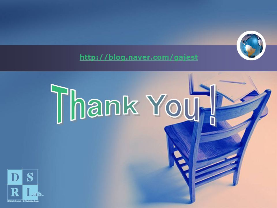 http://blog.naver.com/gajest Thank You !