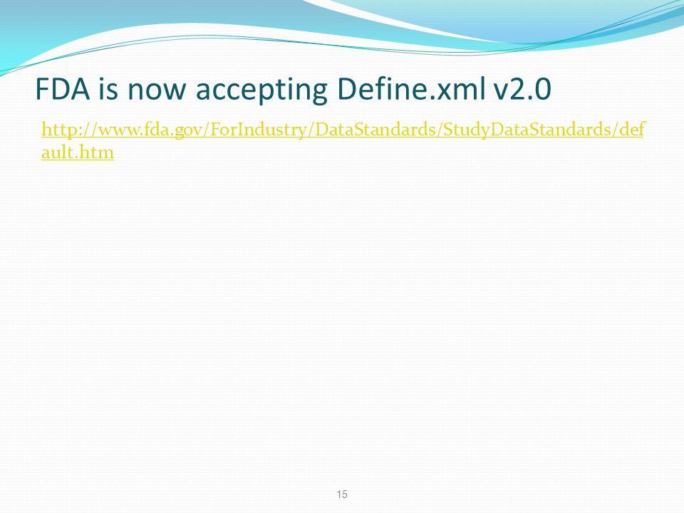 FDA is now accepting Define.xml v2.0