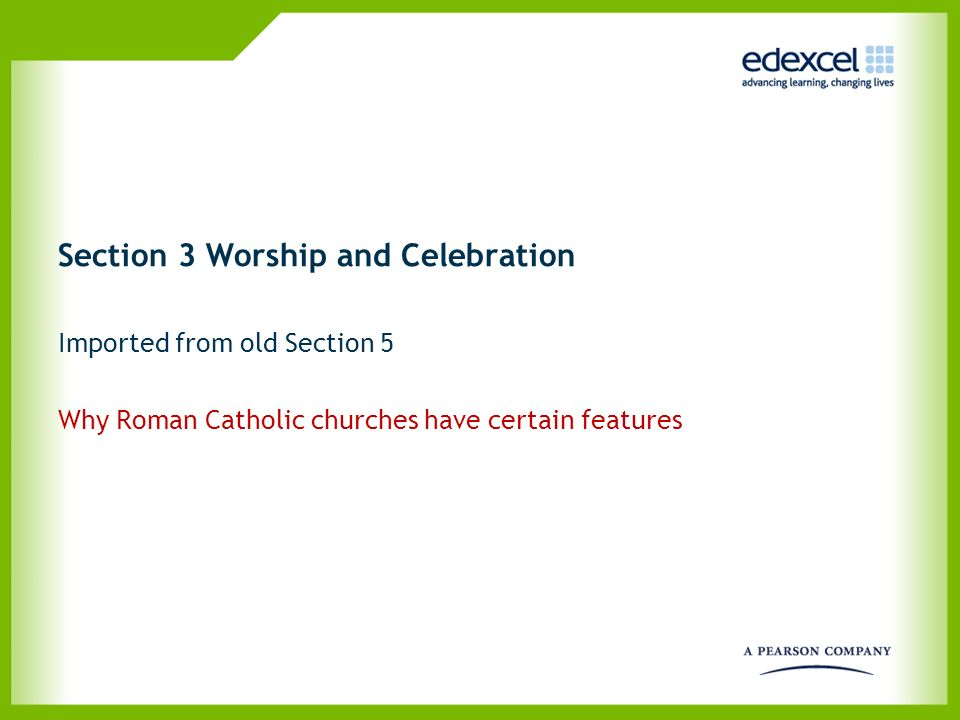 Section 3 Worship and Celebration