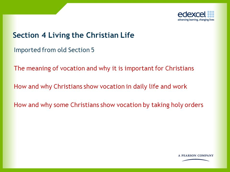 Section 4 Living the Christian Life