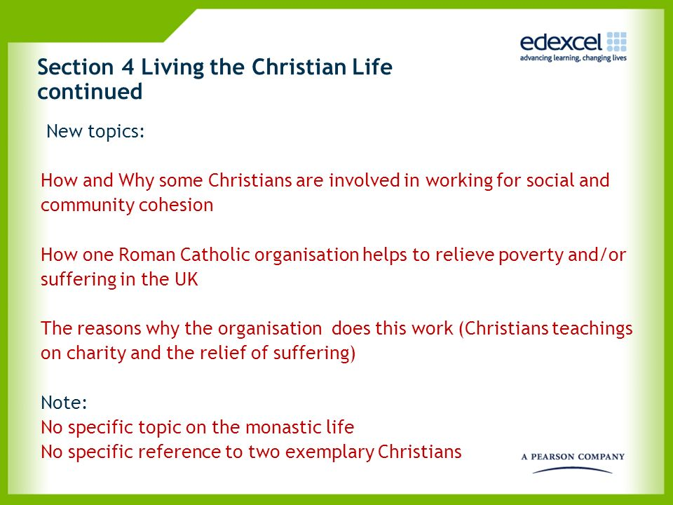 Section 4 Living the Christian Life continued