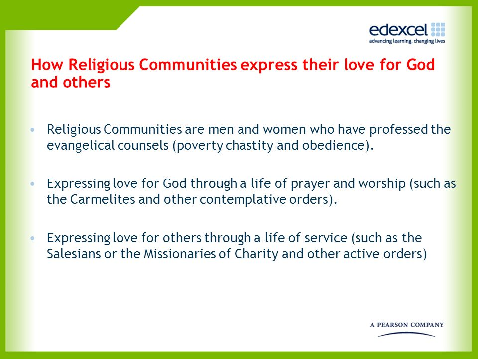 How Religious Communities express their love for God and others
