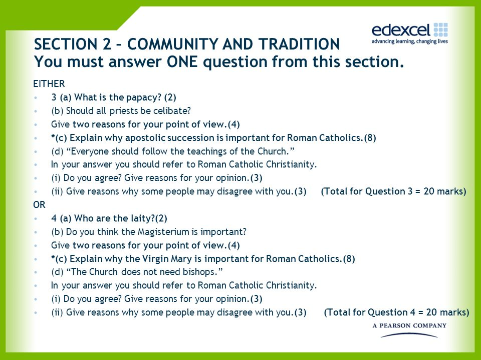 SECTION 2 – COMMUNITY AND TRADITION You must answer ONE question from this section.