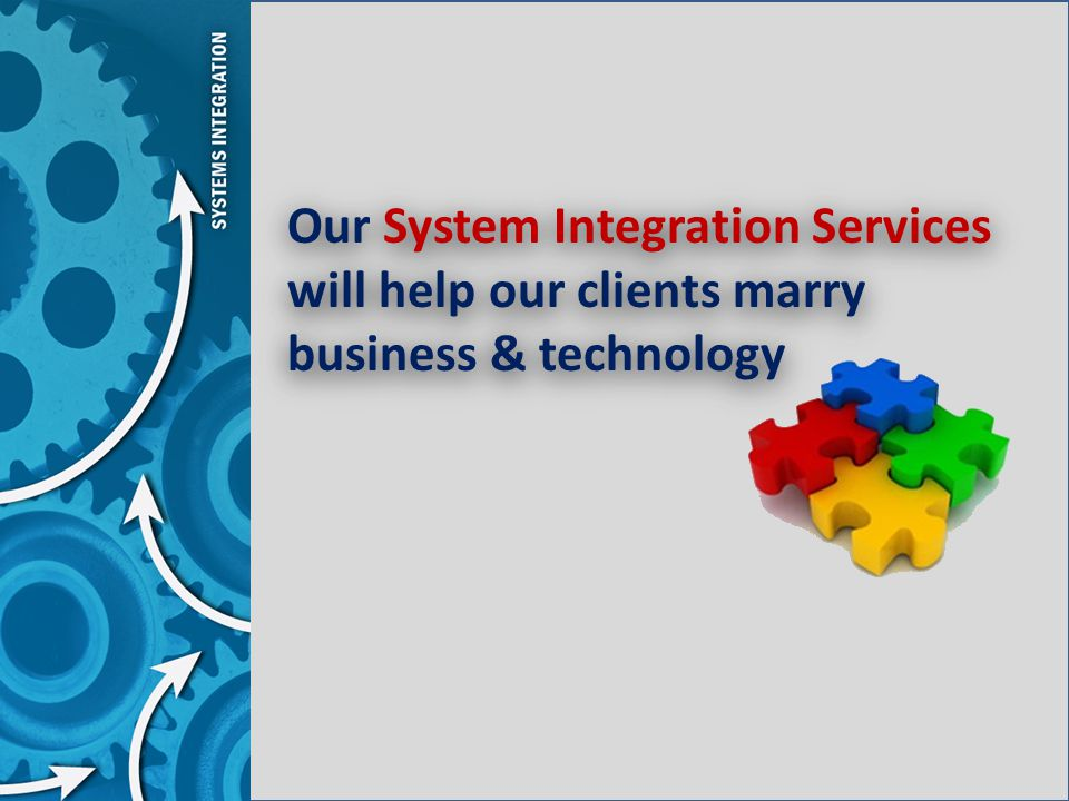 Our System Integration Services