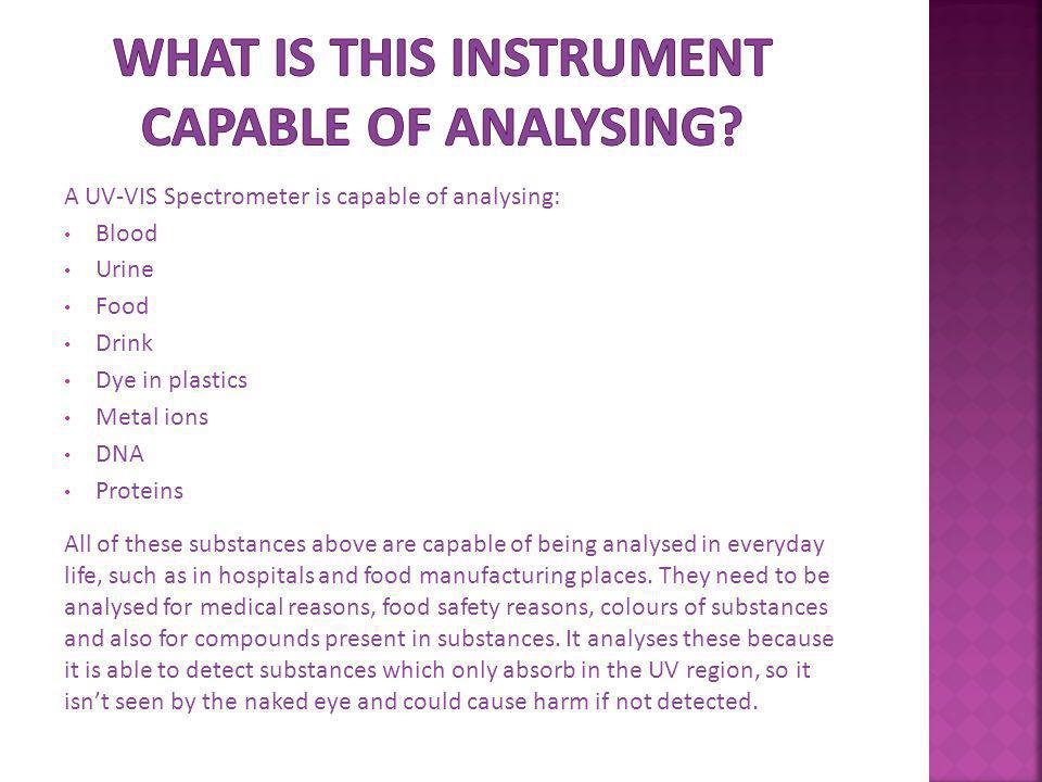 What is this instrument capable of analysing