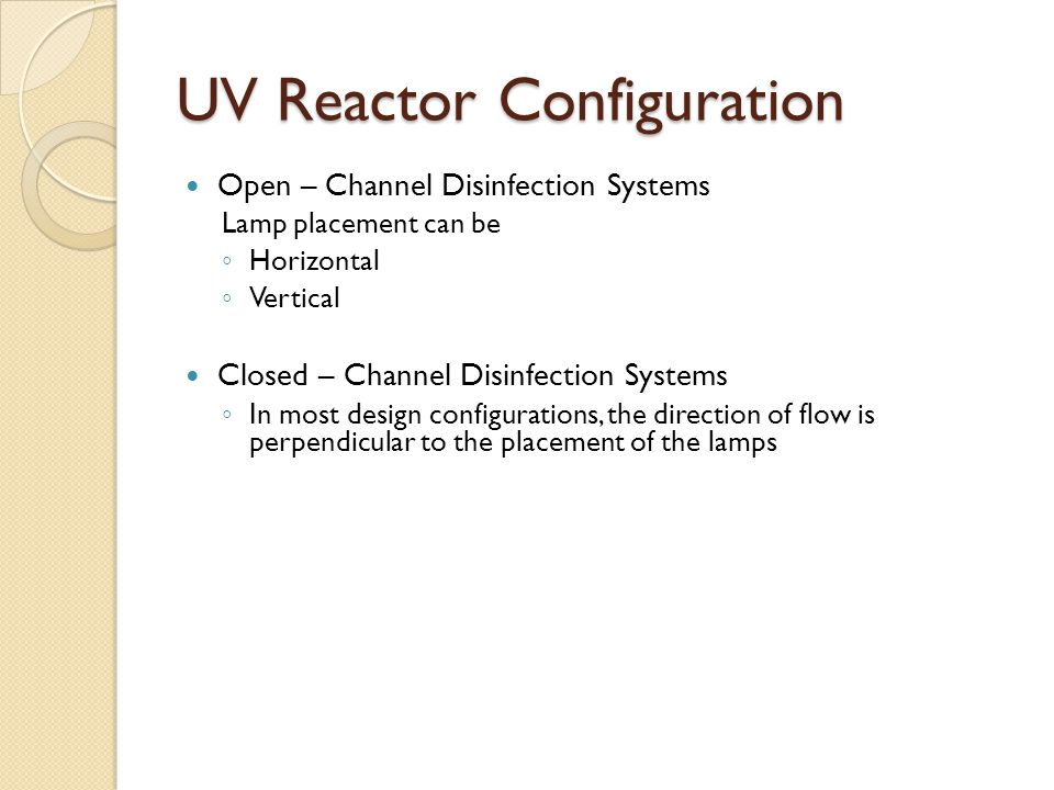 UV Reactor Configuration