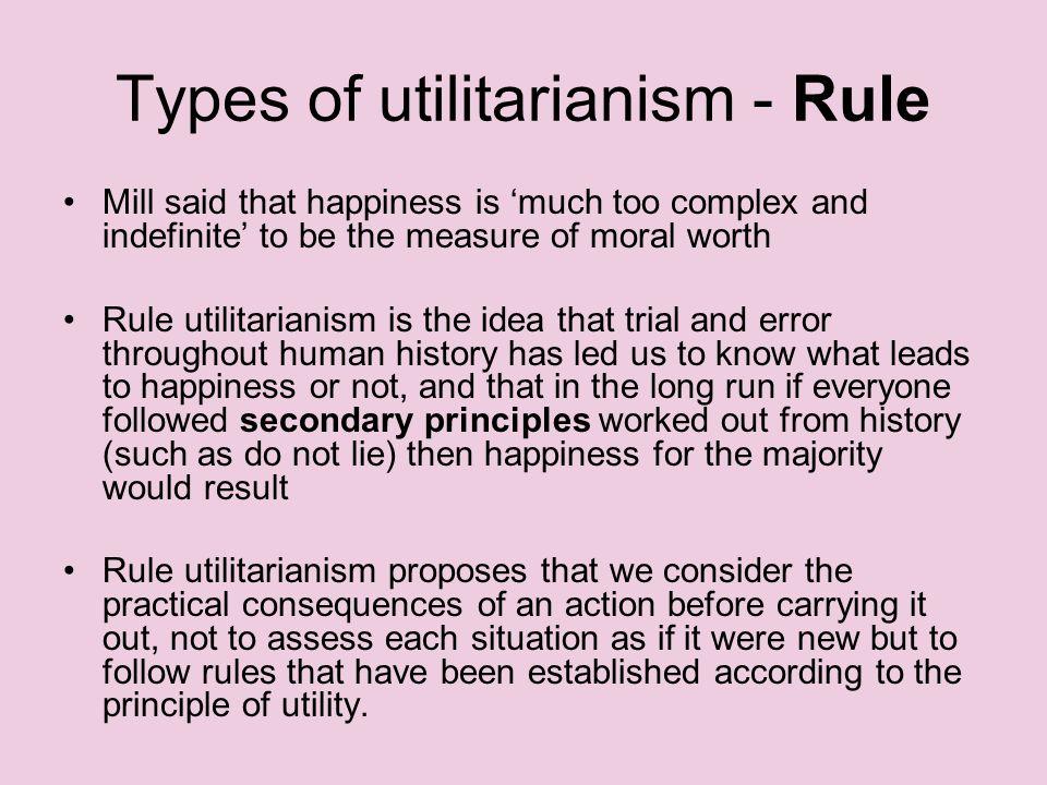 Types of utilitarianism - Rule