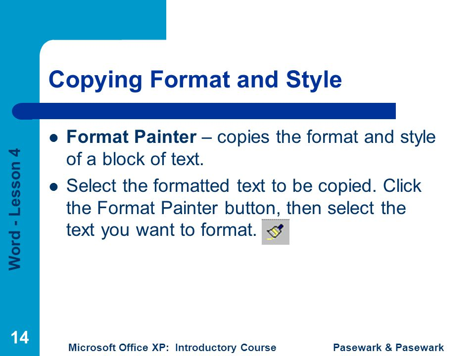 Copying Format and Style