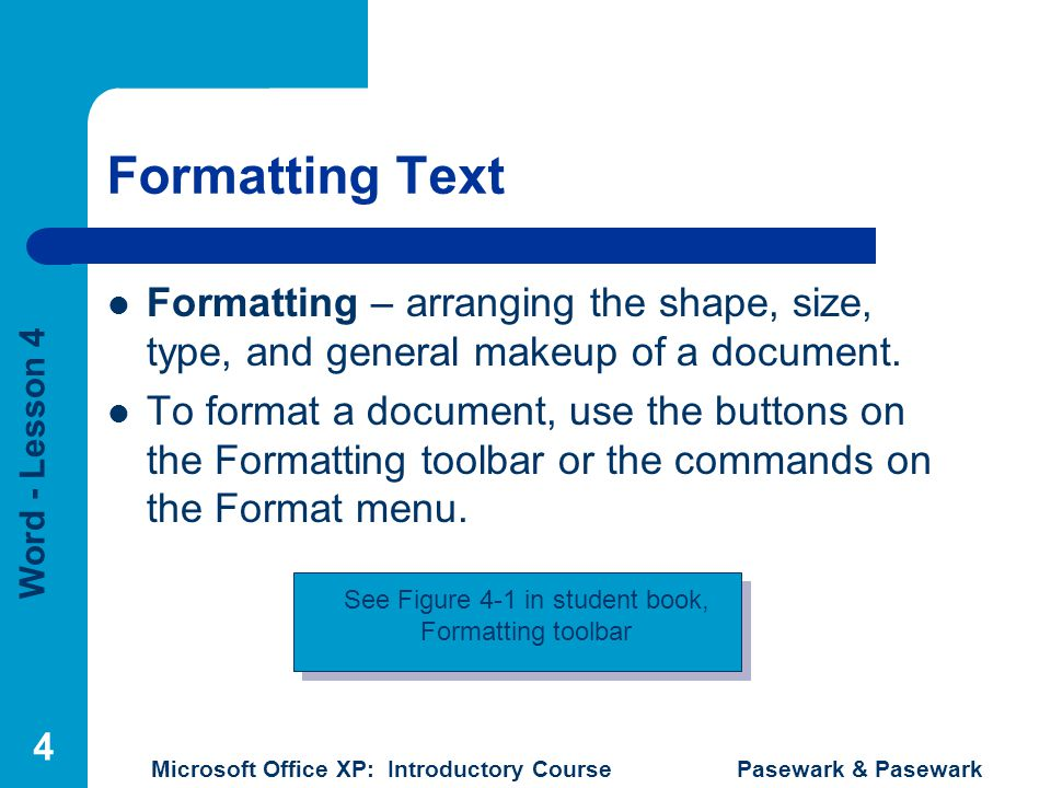 See Figure 4-1 in student book,