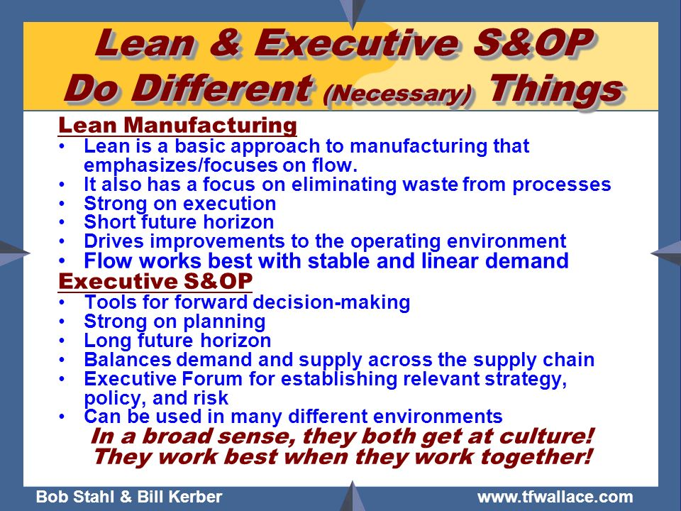 Lean & Executive S&OP Do Different (Necessary) Things