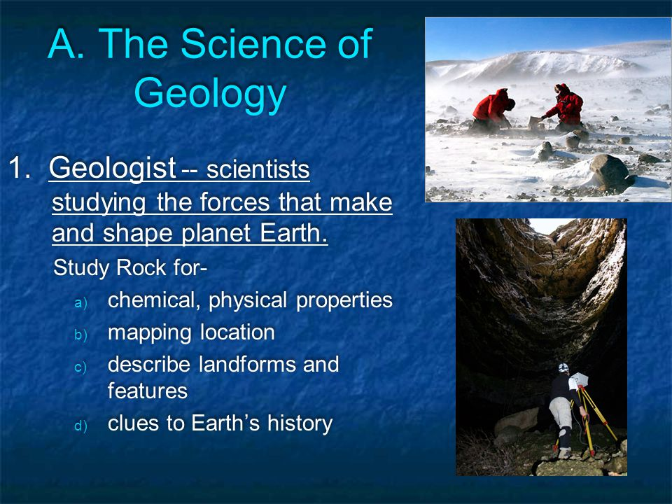 A. The Science of Geology