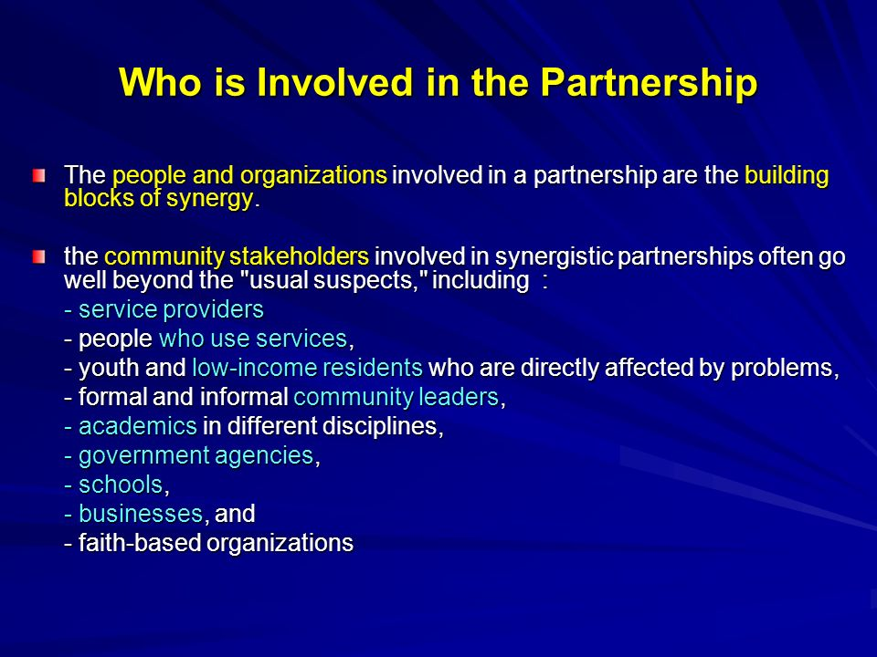 Who is Involved in the Partnership